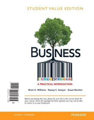Business A Practical Introduction, Student Value Edition  2013 edition cover