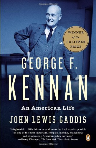 George F. Kennan An American Life  2012 edition cover