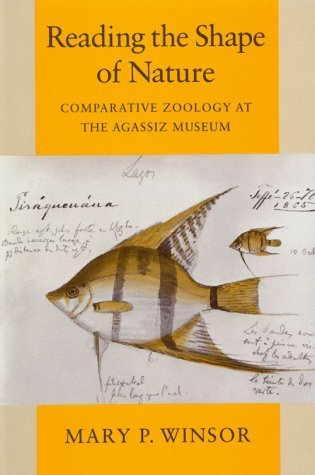 Reading the Shape of Nature Comparative Zoology at the Agassiz Museum  1991 9780226902159 Front Cover