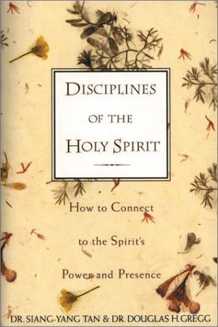 Disciplines of the Holy Spirit How to Connect to the Spirit's Power and Presence  1997 edition cover