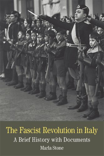 The Fascist Revolution in Italy: A Brief History With Documents  2012 9780312454159 Front Cover