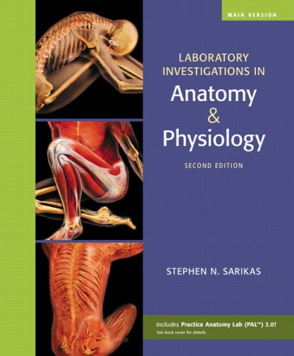 Laboratory Investigations in Anatomy and Physiology, Main Version  2nd 2010 edition cover
