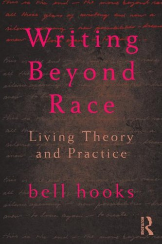Writing Beyond Race Living Theory and Practice  2013 edition cover