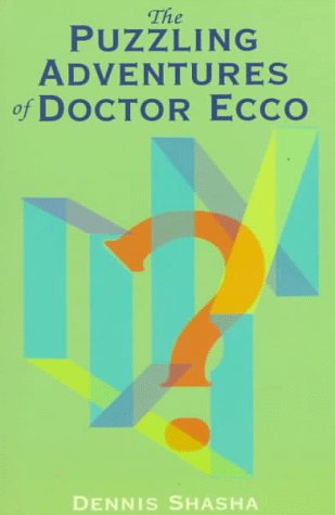Puzzling Adventures of Dr. Ecco   1998 (Reprint) 9780486296159 Front Cover