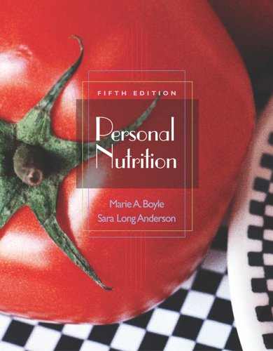 Personal Nutrition (with CD-ROM, InfoTrac, and Dietary Guidelines for Americans 2005)  5th 2004 9780495106159 Front Cover