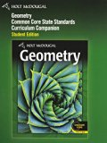 Geometry Common Core: Curriculum Companion  2011 9780547618159 Front Cover