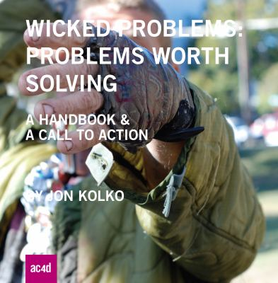 Wicked Problems Problems Worth Solving - A Handbook and a Call to Action  2012 edition cover
