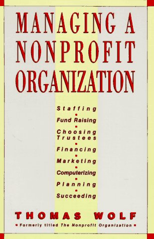 Managing a Non-Profit Organization 1st 9780671764159 Front Cover