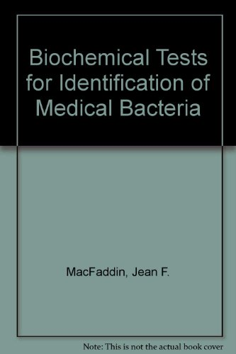 Biochemical Tests for Identification of Medical Bacteria 2nd (Revised) 9780683053159 Front Cover