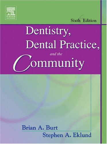 Dentistry, Dental Practice, and the Community  6th 2005 (Revised) edition cover