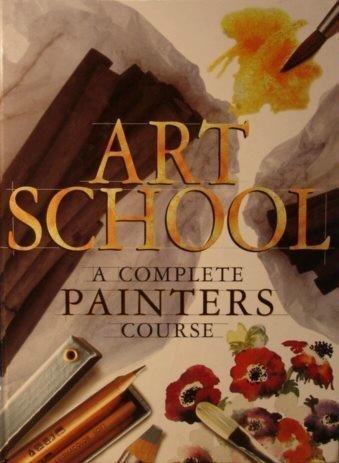 ART SCHOOL:COMPLETE PAINTERS C 1st edition cover