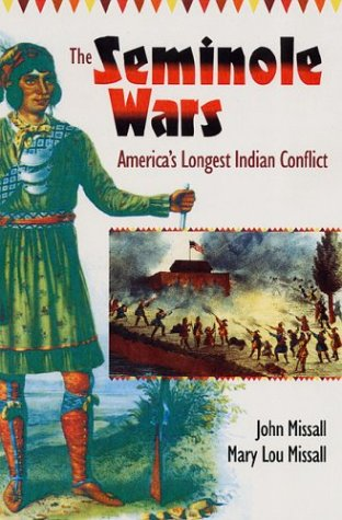Seminole Wars America's Longest Indian Conflict  2004 edition cover