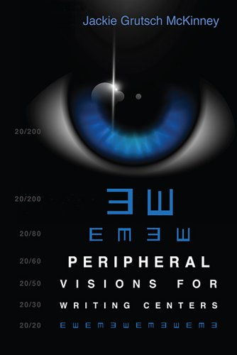 Peripheral Visions for Writing Centers   2013 edition cover
