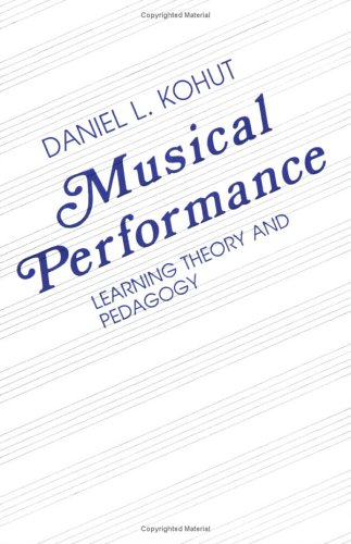 Musical Performance : Learning Theory and Pedagogy 1st (Reprint) edition cover