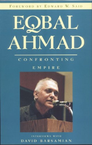 Eqbal Ahmad Confronting Empire  2000 edition cover