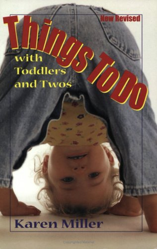 Things to Do with Toddlers and Twos  2000 (Revised) edition cover