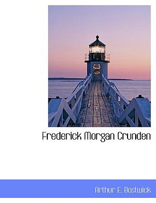 Frederick Morgan Crunden N/A 9781115005159 Front Cover