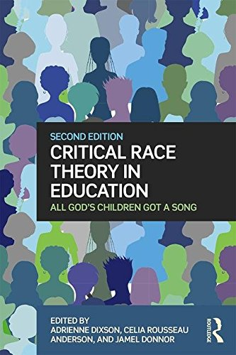 Critical Race Theory in Education All God's Children Got a Song 2nd 2017 (Revised) 9781138891159 Front Cover