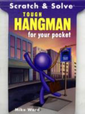 Scratch and Solve Tough Hangman for Your Pocket  N/A 9781402754159 Front Cover