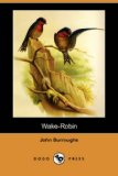 Wake Robin  N/A 9781406590159 Front Cover