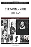 Woman with the Fan  N/A 9781484905159 Front Cover