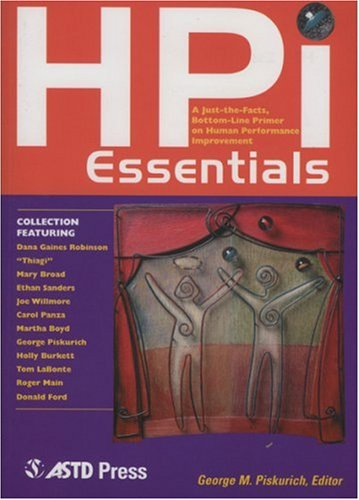 HPI Essentials A Just-The-Facts, Bottom-Line Primer on Human Performance Improvement  2002 edition cover