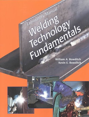 Welding Technology Fundamentals 2nd 1997 (Lab Manual) edition cover