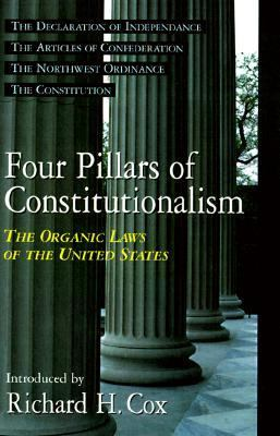 Four Pillars of Constitutionalism The Organic Laws of the United States N/A edition cover