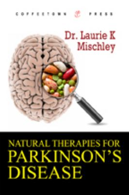 Natural Therapies for Parkinson's Disease   2009 edition cover