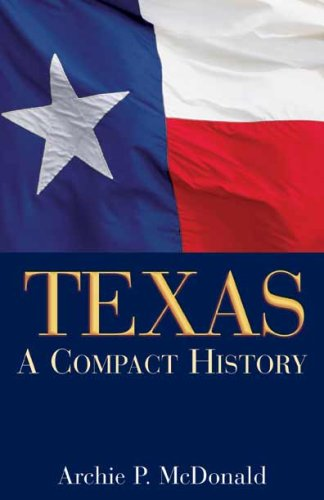 Texas A Compact History  2006 9781933337159 Front Cover
