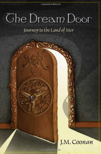 Dream Door Journey to the Land of Mer N/A 9781936352159 Front Cover