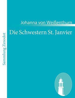 Die Schwestern St. Janvier   2010 9783843063159 Front Cover