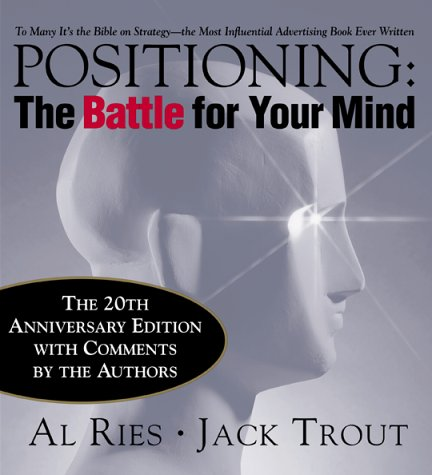 Positioning The Battle for Your Mind 3rd 2001 (Revised) edition cover