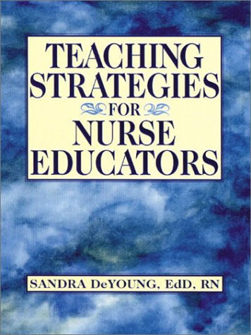 Teaching Strategies for Nurse Educators   2003 edition cover