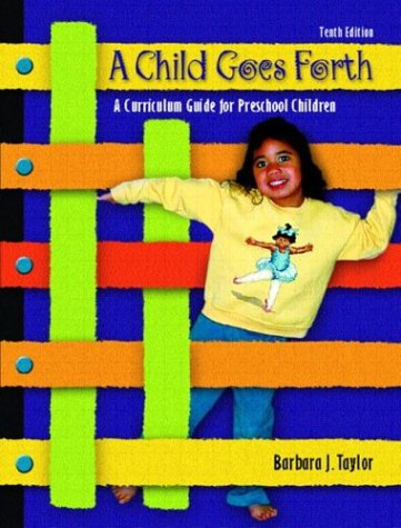 Child Goes Forth  10th 2004 (Revised) edition cover