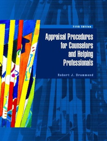 Appraisal Procedures for Counselors and Helping Professionals  5th 2004 9780130494160 Front Cover