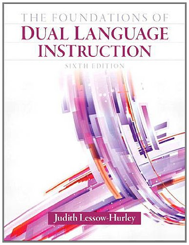 Foundations of Dual Language Instruction  6th 2013 (Revised) edition cover