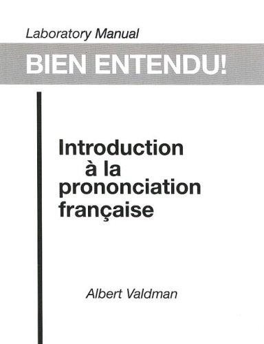 Bien Entendu! Introduction a la Prononciation Francaise  1993 (Lab Manual) edition cover
