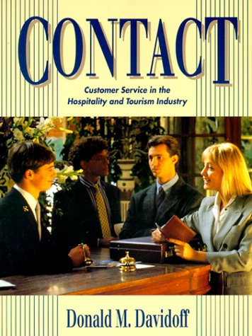 Contact Customer Service in the Hospitality and Tourism Industry 1st 1994 9780138089160 Front Cover