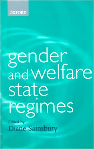 Gender and Welfare State Regimes   1999 9780198294160 Front Cover
