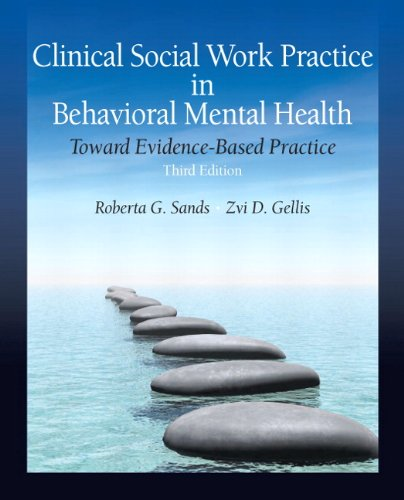 Clinical Social Work Practice in Behavioral Mental Health Toward Evidence-Based Practice 3rd 2012 (Revised) edition cover