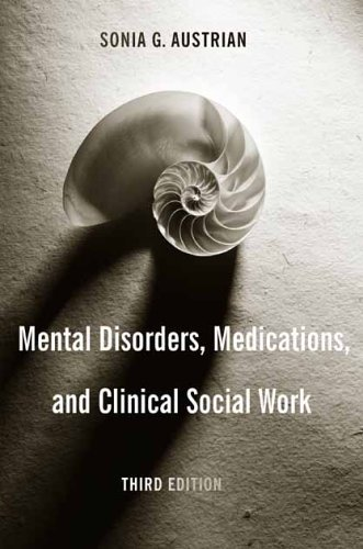 Mental Disorders, Medications, and Clinical Social Work  3rd 2005 edition cover