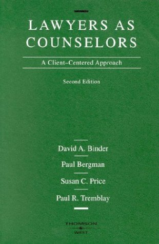 Lawyers As Counselors A Client-Centered Approach 2nd 2004 (Revised) edition cover