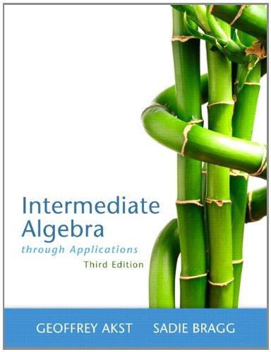 Intermediate Algebra Through Applications  3rd 2013 edition cover