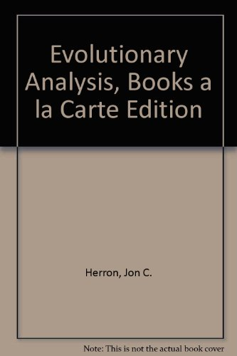 Evolutionary Analysis, Books a la Carte Edition  5th 2014 9780321928160 Front Cover