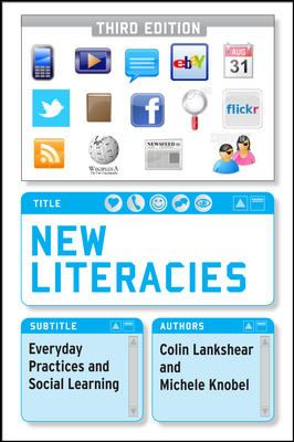 New Literacies Everyday Practices and Social Learning 3rd 2011 9780335242160 Front Cover