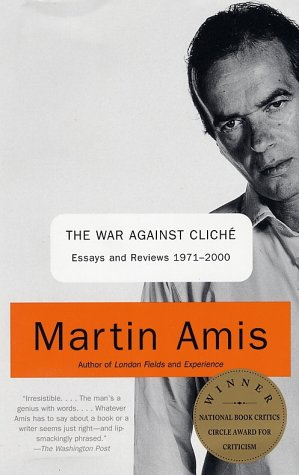 War Against Clich� Essays and Reviews, 1971-2000  2002 edition cover