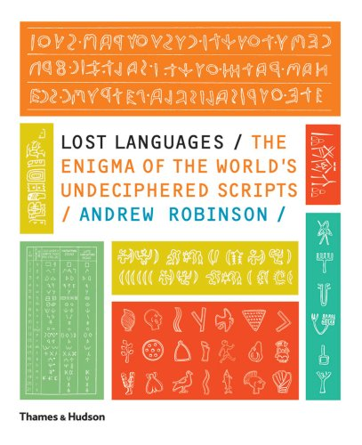 Lost Languages The Enigma of the World's Undeciphered Scripts N/A edition cover