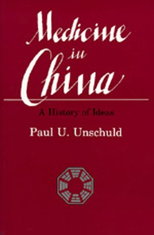 Medicine in China A History of Ideas  1985 edition cover