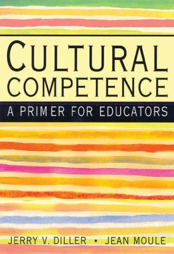 Cultural Competence A Primer for Educators  2005 9780534584160 Front Cover
